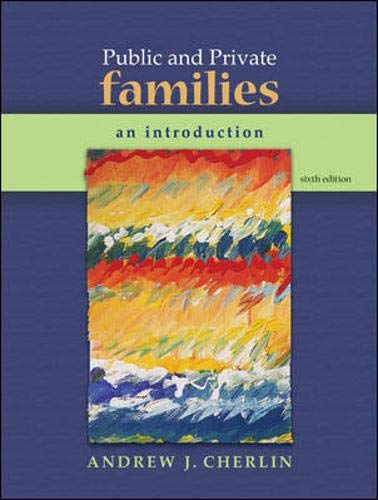 9780073404356: Public and Private Families: An Introduction