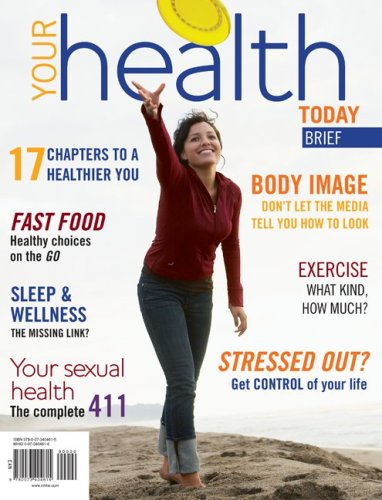 9780073404615: Your Health Today: Choices in a Changing Society, Brief
