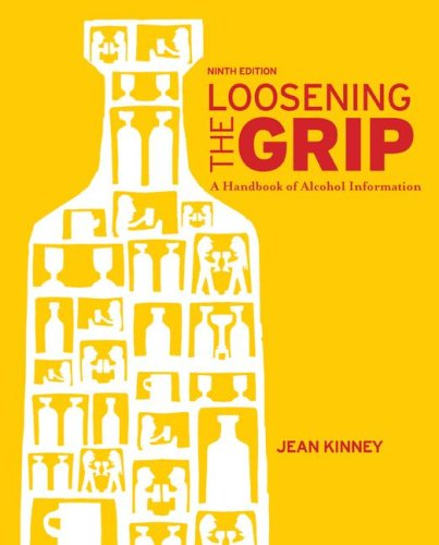 9780073404653: Loosening the Grip: A Handbook of Alcohol Information