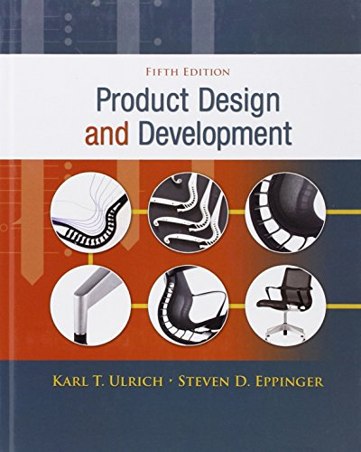 Product Design and Development, 5th Edition: Karl T. Ulrich,Steven