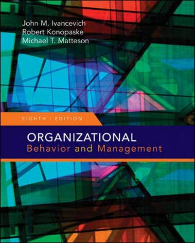 Organizational Behavior and Management: Robert Konopaske; John