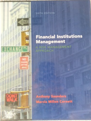 9780073405148: Financial Institutions Management: A Risk Management Approach