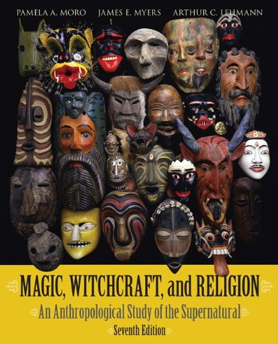9780073405216: Magic, Witchcraft, and Religion: An Anthropological Study of the Supernatural