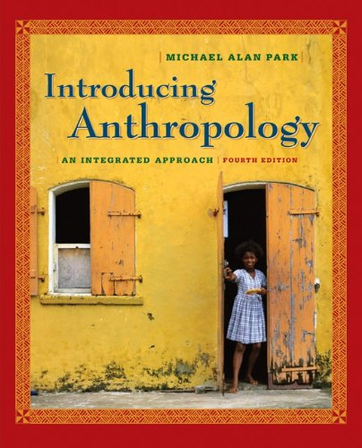 9780073405254: Introducing Anthropology: An Integrated Approach