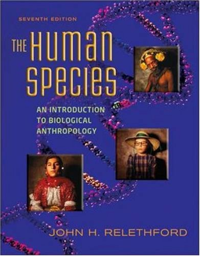 9780073405261: The Human Species: An Introduction to Biological Anthropology