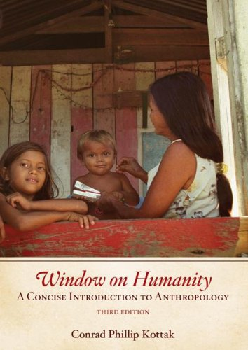 9780073405278: Window on Humanity: A Concise Introduction to Anthropology