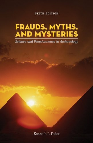 9780073405292: Frauds, Myths, and Mysteries: Science and Pseudoscience in Archaeology
