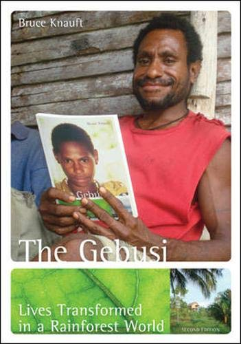 9780073405377: The Gebusi: Lives Transformed in a Rainforest World