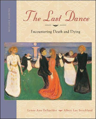 9780073405469: The Last Dance: Encountering Death and Dying