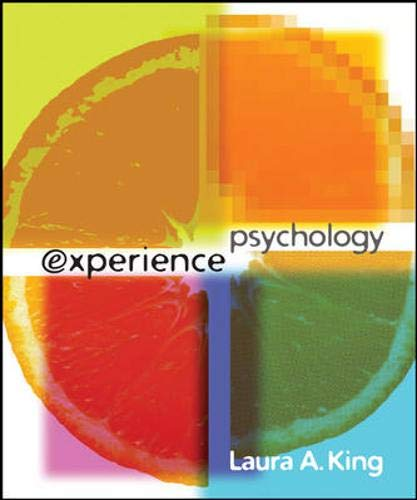 9780073405476: Experience Psychology