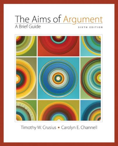 9780073405834: Aims of Argument: A Brief Guide