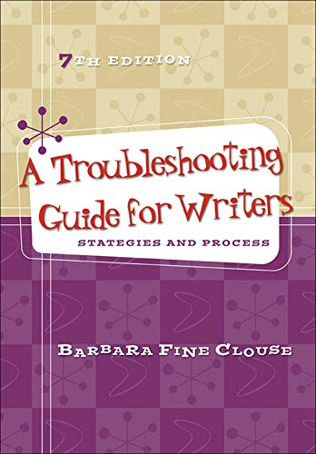 9780073405919: A Troubleshooting Guide for Writers: Strategies and Process