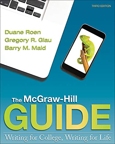 The McGraw-Hill Guide: Writing for College, Writing: Maid, Barry, Glau,