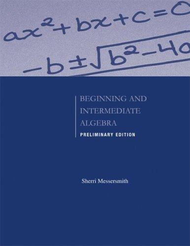 9780073406152: Preliminary Edition of Beginning and Intermediate Algebra