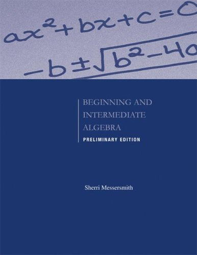 9780073406152: Preliminary Edition of Beginning and Intermediate Algebra
