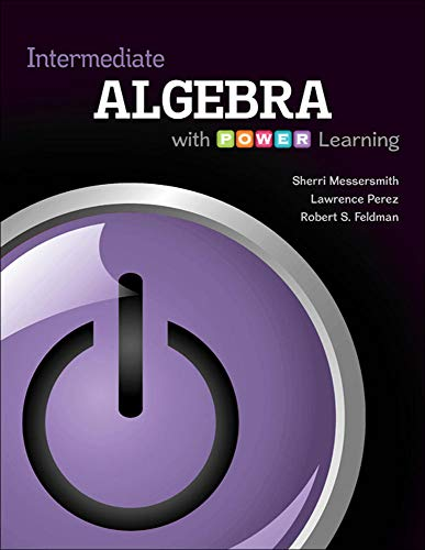 Intermediate Algebra with P.O.W.E.R. Learning: Messersmith Assistant Professor,