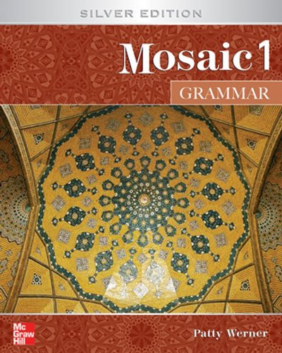 Mosaic 1 Grammar Student Book: Silver Edition: Werner, Patricia
