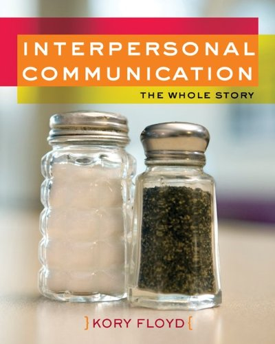 9780073406640: Interpersonal Communication: The Whole Story