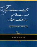 9780073406671: Fundamentals of Voice and Articulation