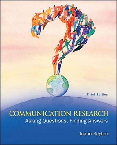 9780073406763: Communication Research: Asking Questions, Finding Answers