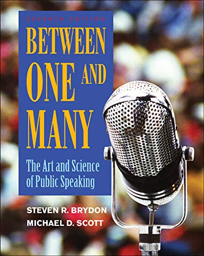 9780073406831: Between One and Many: The Art and Science of Public Speaking