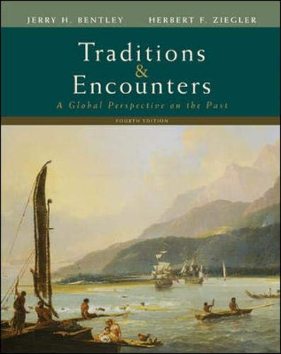 9780073406930: Traditions & Encounters: A Global Perspective on the Past. Fourth Edition