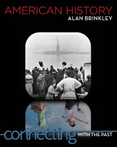 9780073406954: American History: Connecting with the Past