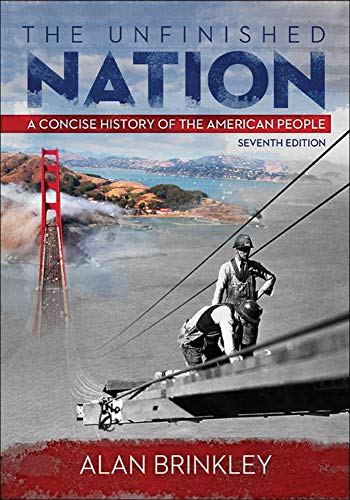 9780073406985: The Unfinished Nation: A Concise History of the American People