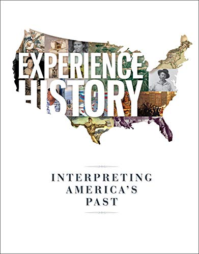 9780073407012: Experience History: Interpreting America's Past