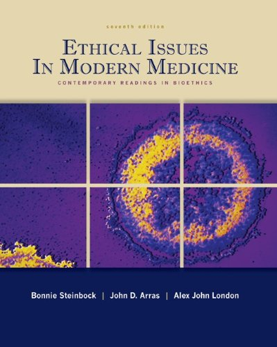9780073407357: Ethical Issues In Modern Medicine: Contemporary Readings in Bioethics