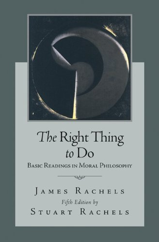 9780073407401: The Right Thing To Do: Basic Readings in Moral Philosophy