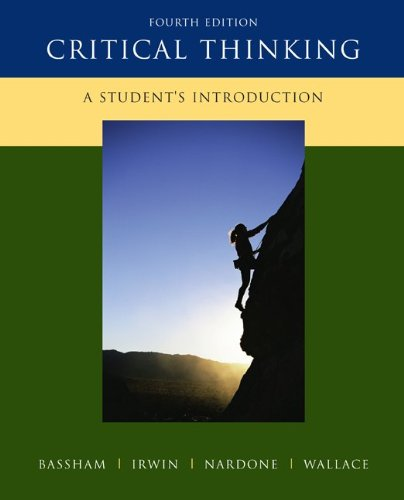 9780073407432: Critical Thinking: A Student's Introduction