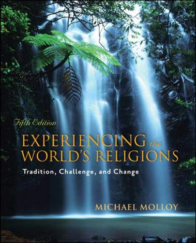 9780073407500: Experiencing the World's Religions: Tradition, Challenge, and Change, 5th Edition