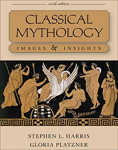 9780073407524: Classical Mythology: Images and Insights
