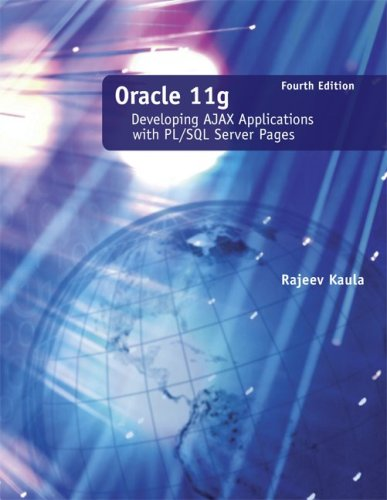 9780073408774: Oracle 11g: Developing Ajax Applications with PL/SQL Server Pages