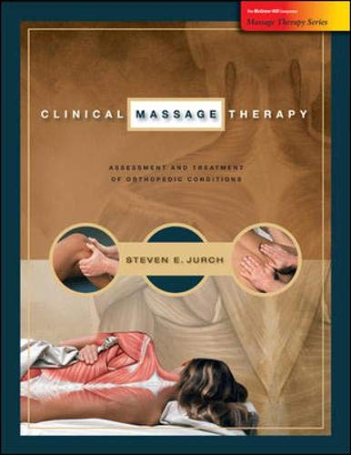 9780073510934: Clinical Massage Therapy: Assessment and Treatment of Orthopedic Conditions