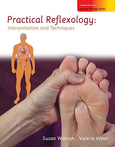 9780073510958: Practical Reflexology: Interpretation and Techniques (Massage Therapy)
