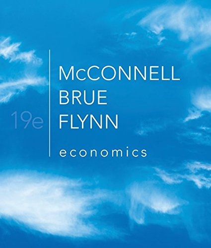 9780073511443: Economics: Principles, Problems, and Policies, 19th Edition