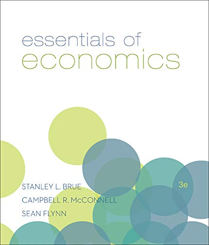 Essentials of Economics, 3rd Edition (The McGraw-Hill: Bruce, Stanley L.;
