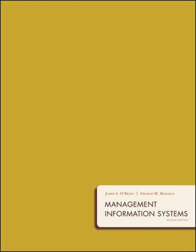 Management Information Systems: James A. O'Brien;