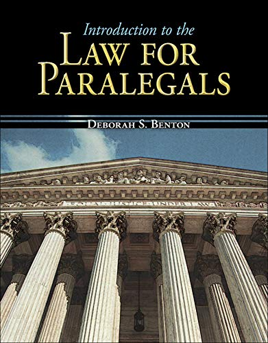 Introduction to the Law for Paralegals (Mcgraw-hill: Deborah Benton