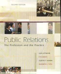 9780073511863: Public Relations : The Profession and the Practice