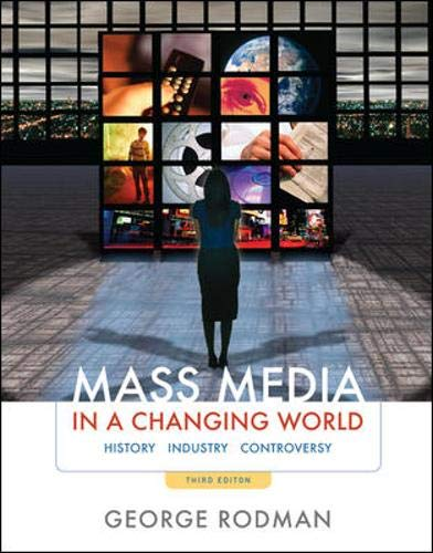 9780073511955: Mass Media in a Changing World