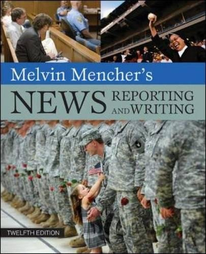 9780073511993: Melvin Mencher's News Reporting and Writing