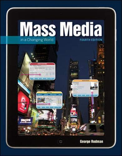 9780073512013: Mass Media in a Changing World