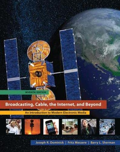 Broadcasting Cable the Internet and Beyond: An: Joseph Dominick, Barry