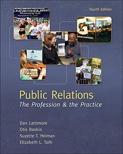 9780073512051: Public Relations:  The Profession and the Practice