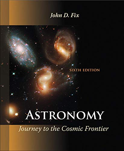9780073512181: Astronomy: Journey to the Cosmic Frontier (Physical Science - Astronomy)