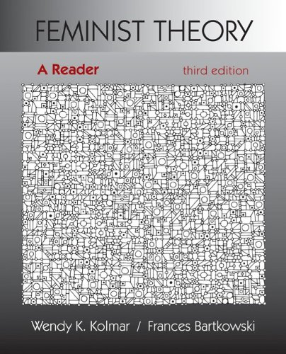 Feminist Theory: A Reader: Wendy Kolmar, Frances