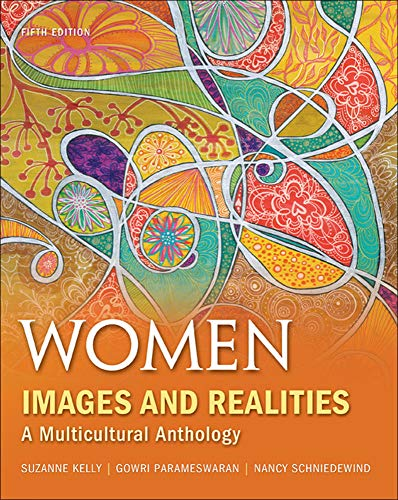 Women: Images & Realities, A Multicultural Anthology: Kelly Professor, Suzanne;